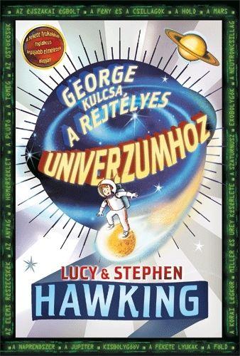 Stephen Hawking - George kulcsa a rejtélyes Univerzumhoz