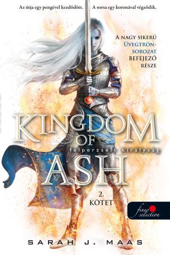 Sarah J. Maas - Kingdom of Ash - Felperzselt királyság második kötet - special edition  - Üvegtrón 7.