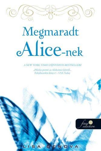 Lisa Genova - Megmaradt Alice-nek