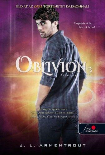 Jennifer L. Armentrout - Oblivion 3. - Feledés - kemény kötés