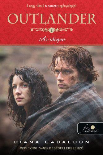 Diana Gabaldon - Outlander - Az idegen - filmes borító
