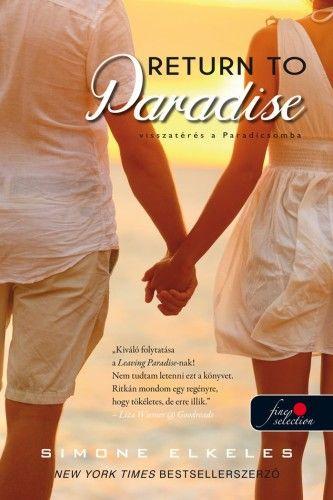 Simone Elkeles - Return To Paradise - Visszatérés a Paradicsomba - Kiűzetés a Paradicsomból 2.