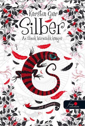 Kerstin Gier - Silber - Az álmok harmadik könyve