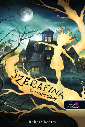 Robert Beatty - Szerafina és a Fekete Köpeny- Serafina 1.