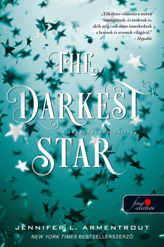 Jennifer L. Armentrout - The Darkest Star - A legsötétebb csillag - Originek 1.