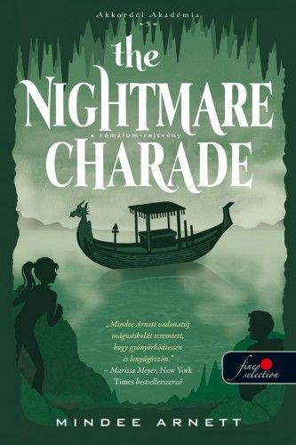 Mindee Arnett - The Nightmare Charade - A Rémálom-rejtvény - Akkordél Akadémia 3.