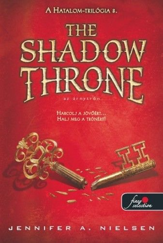 Jennifer A. Nielsen - The Shadow Throne - Az Árnytrón
