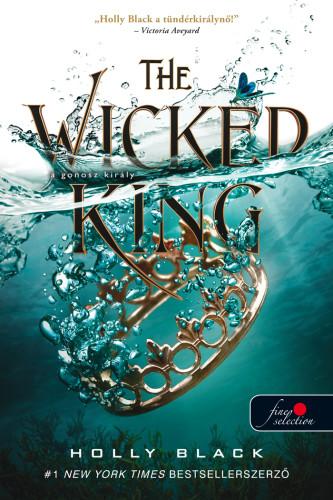 Holly Black - The Wicked King - A gonosz király - A levegő népe 2.