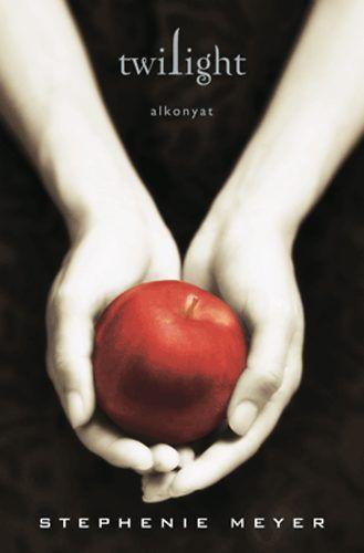 Stephenie Meyer - Twillight - Alkonyat