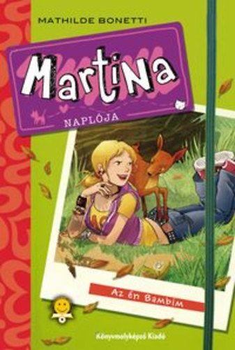 Mathilde Bonetti - Martina naplója 1.- Az én Bambim