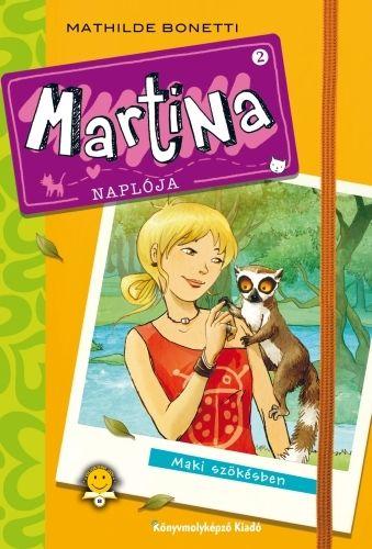 Mathilde Bonetti - Martina naplója 2.