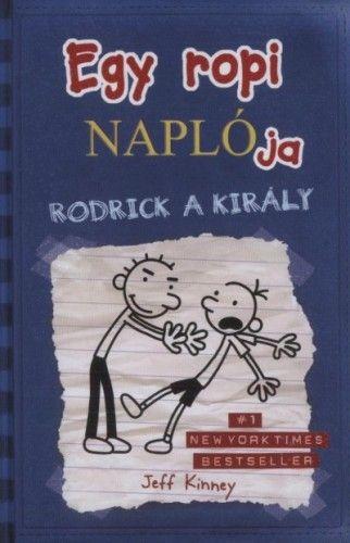 Jeff Kinney - Egy ropi naplója 2. – Rodrick a király