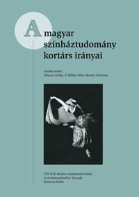 Kiss Zoltán - A magyar színháztudomány kortárs irányai
