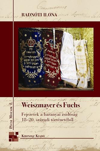 Radnóti Ilona - Weiszmayer és Fuchs