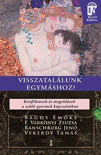 F. Várkonyi Zsuzsa - Visszatalálunk egymáshoz?