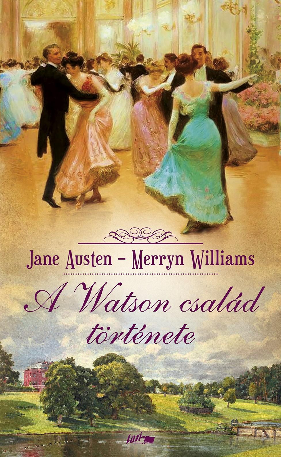 Jane Austen - A Watson család története