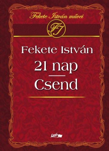 Fekete István - 21 nap - Csend