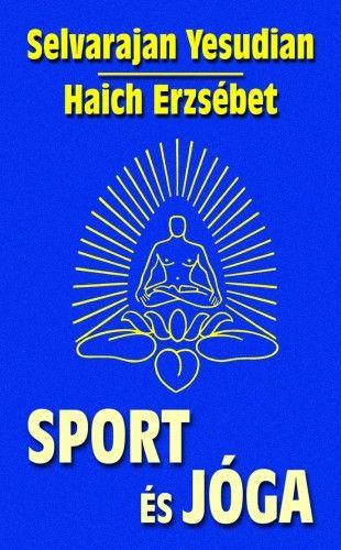 Haich Erzsébet - Sport és jóga