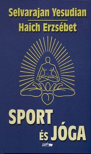 Elisabeth Haich - Sport és jóga