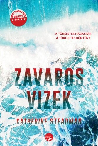 Catherine Steadman - Zavaros vizek