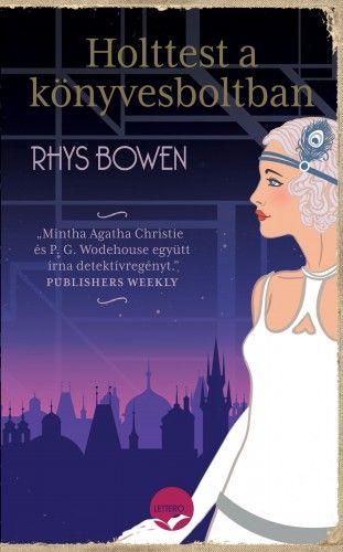 Rhys Bowen - Holttest a könyvesboltban
