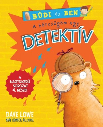 Dave Lowe - A hörcsögöm egy detektív