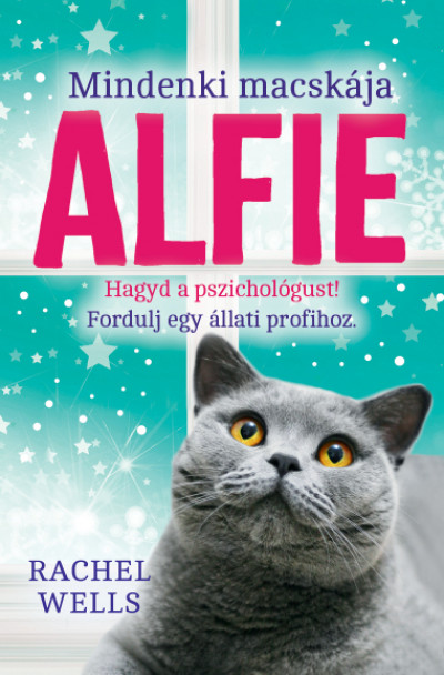 Rachel Wells - Mindenki macskája, Alfie - Egy állati jó pszichológus kalandjai