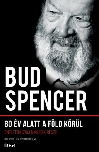 Bud Spencer - 80 év alatt a Föld körül - Bud Spencer