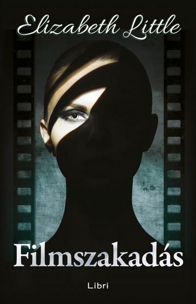 Elizabeth Little - Filmszakadás