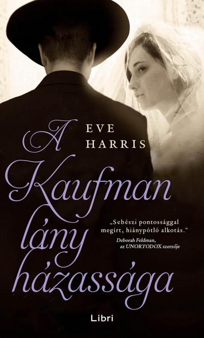 Eve Harris - A Kaufman lány házassága