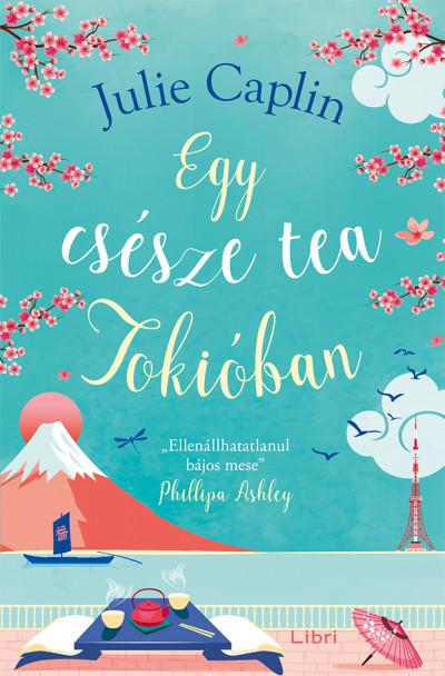 Julie Caplin - Egy csésze tea Tokióban