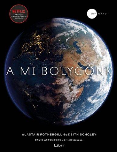 Alastair Fothergill - A mi bolygónk