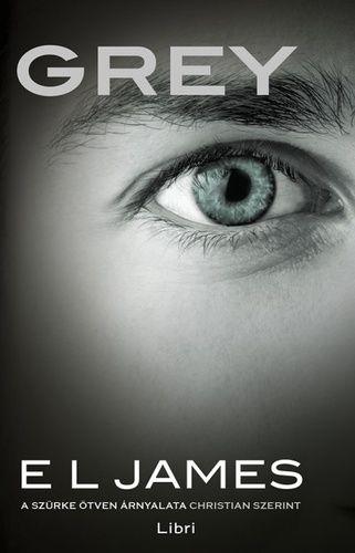 E L James - Grey - A szürke ötven árnyalata Christian szerint