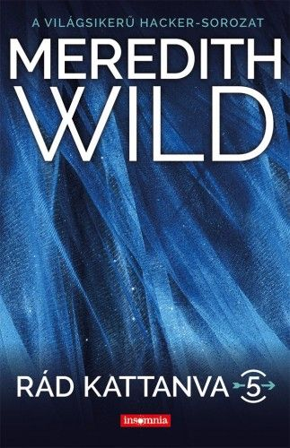 Meredith Wild - Rád kattanva 5. - Hard Love