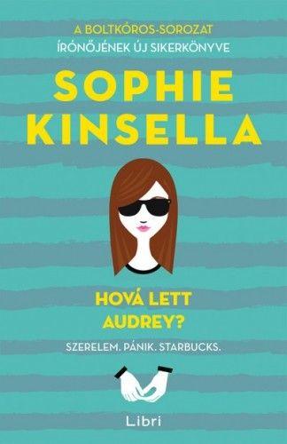Sophie Kinsella - Hová lett Audrey?