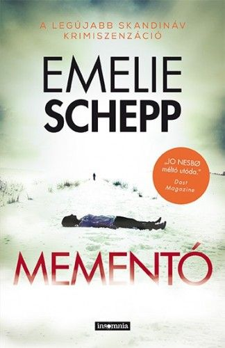 Emelie Schepp - Mementó