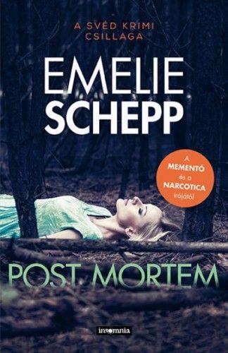 Emelie Schepp - Post mortem