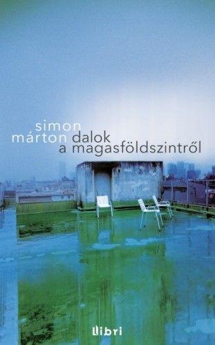 Simon Márton - Dalok a magasföldszintről