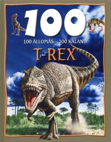 Domina Bálint - 100 állomás-100 kaland - t-rex