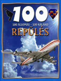 Sue Becklake - 100 állomás, 100 kaland - Repülés