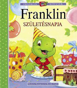 Paulette Bourgeois - Franklin születésnapja