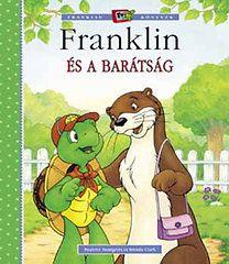 Paulette Bourgeois - Franklin és a barátság