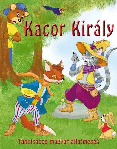 Nagy Éva - Kacor király
