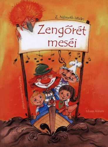 Z. Németh István - Zengőrét meséi