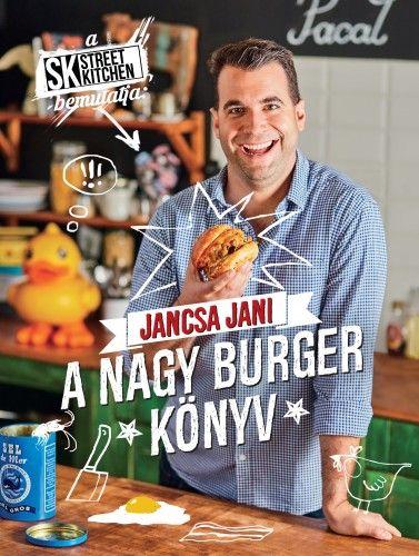 Jancsa Jani - A nagy burger könyv