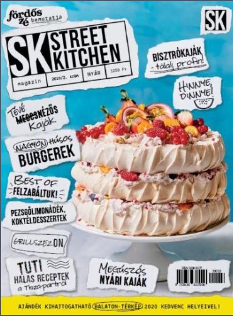Street Kitchen Magazin Nyár 2020/2. szám