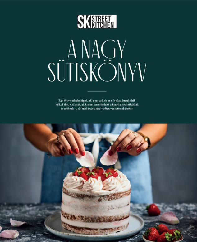 Street Kitchen - A Nagy Sütiskönyv