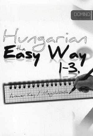 Durst Péter - Hungarian the Easy Way 1-3 - Answer Key