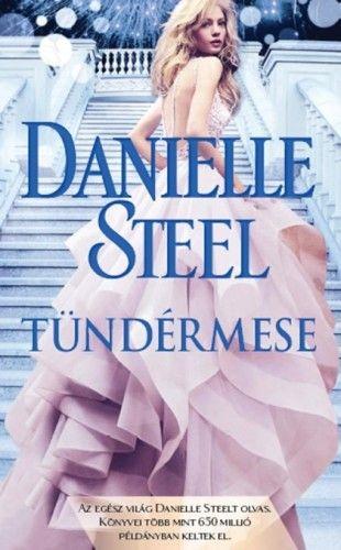 Danielle Steel - Tündérmese