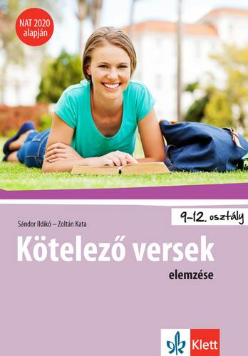 Zoltán Kata - Kötelező versek elemzése 9-12. osztályosoknak NAT 2020 alapján